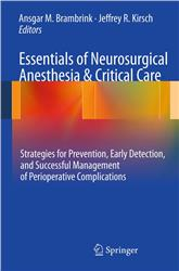 Cover Essentials of Neurosurgical Anesthesia and Critical Care