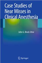 Cover Case Studies of Near Misses in Clinical Anesthesia