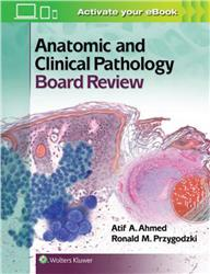 Cover Anatomic and Clinical Pathology Board Review