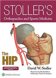 Cover Stoller's Orthopaedics and Sports Medicine: The Hip