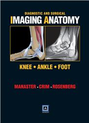 Cover Diagnostic and Surgical Imaging Anatomy: Knee, Ankle, Foot