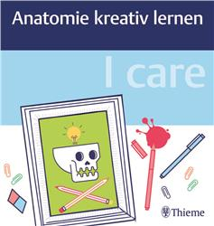 Cover I care - Anatomie kreativ lernen