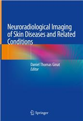 Cover Neuroradiological Imaging of Skin Diseases and Related Conditions