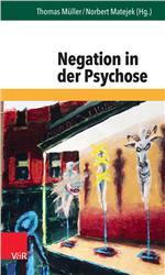 Cover Negation in der Psychose