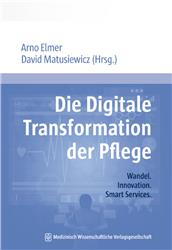 Cover Die Digitale Transformation der Pflege