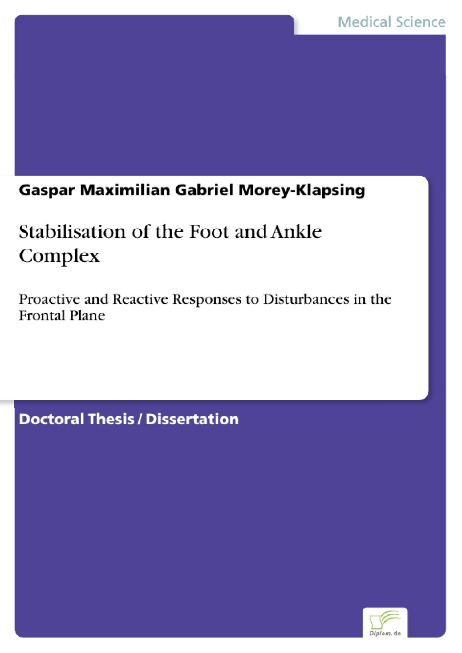 Stabilisation of the Foot and Ankle Complex