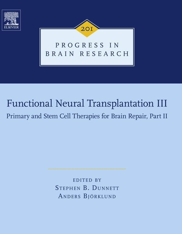 Functional Neural Transplantation III