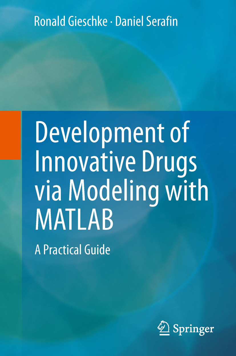 Development of Innovative Drugs via Modeling with MATLAB