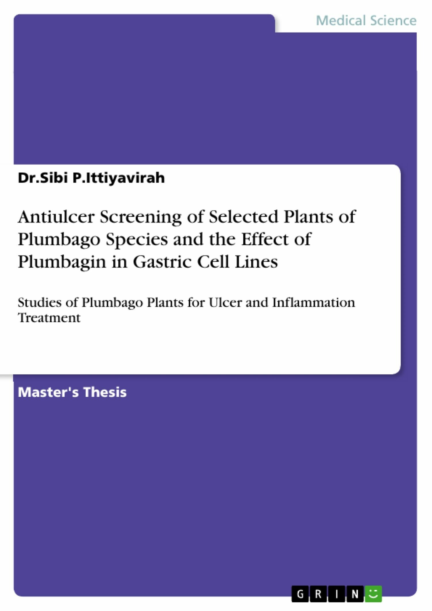 Antiulcer Screening of Selected Plants of Plumbago Species and the Effect of Plumbagin in Gastric Cell Lines