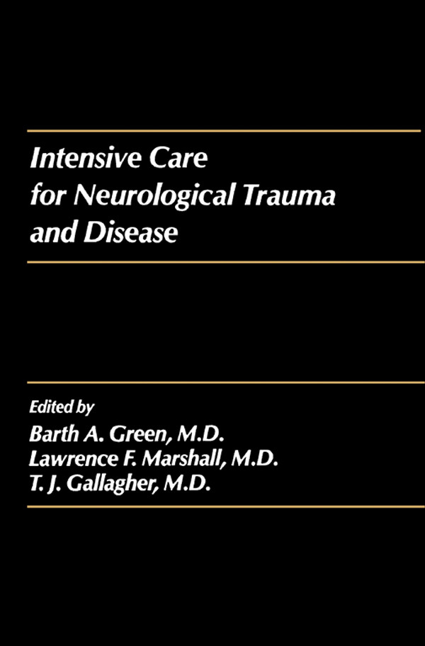 Intensive Care for Neurological Trauma and Disease