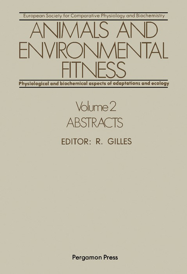 Animals and Environmental Fitness: Physiological and Biochemical Aspects of Adaptation and Ecology