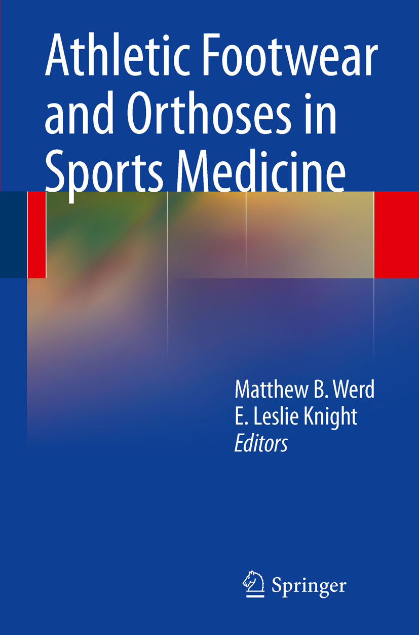 Athletic Footwear and Orthoses in Sports Medicine