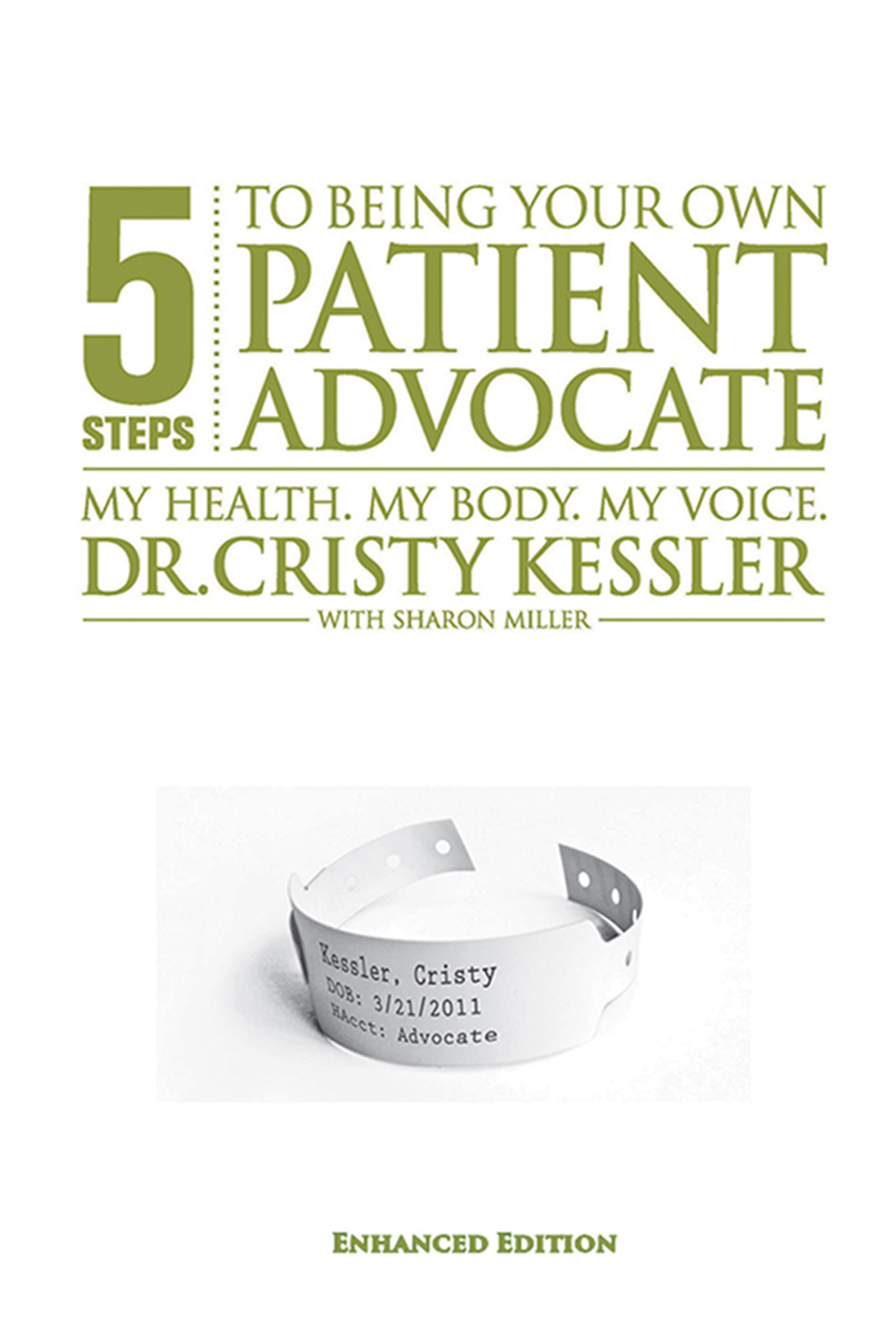 5 S.T.E.P.S. to Being Your Own Patient Advocate--Enhanced Edition