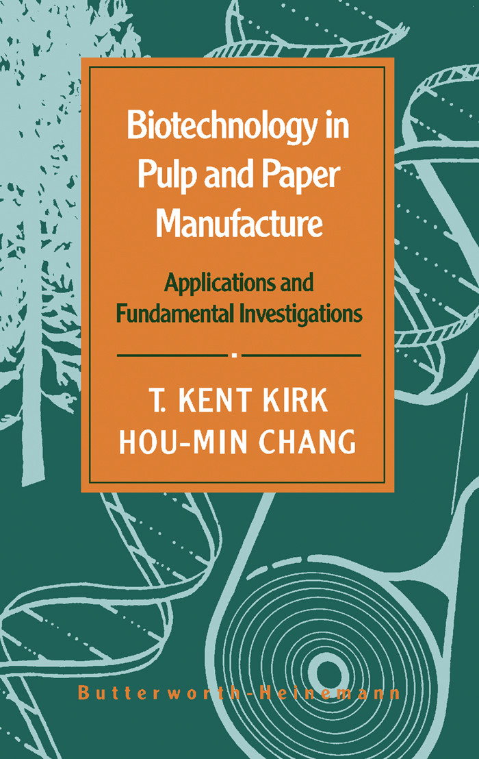 Biotechnology in Pulp and Paper Manufacture