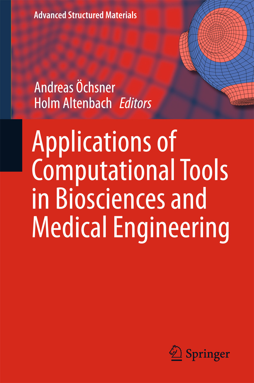 Applications of Computational Tools in Biosciences and Medical Engineering