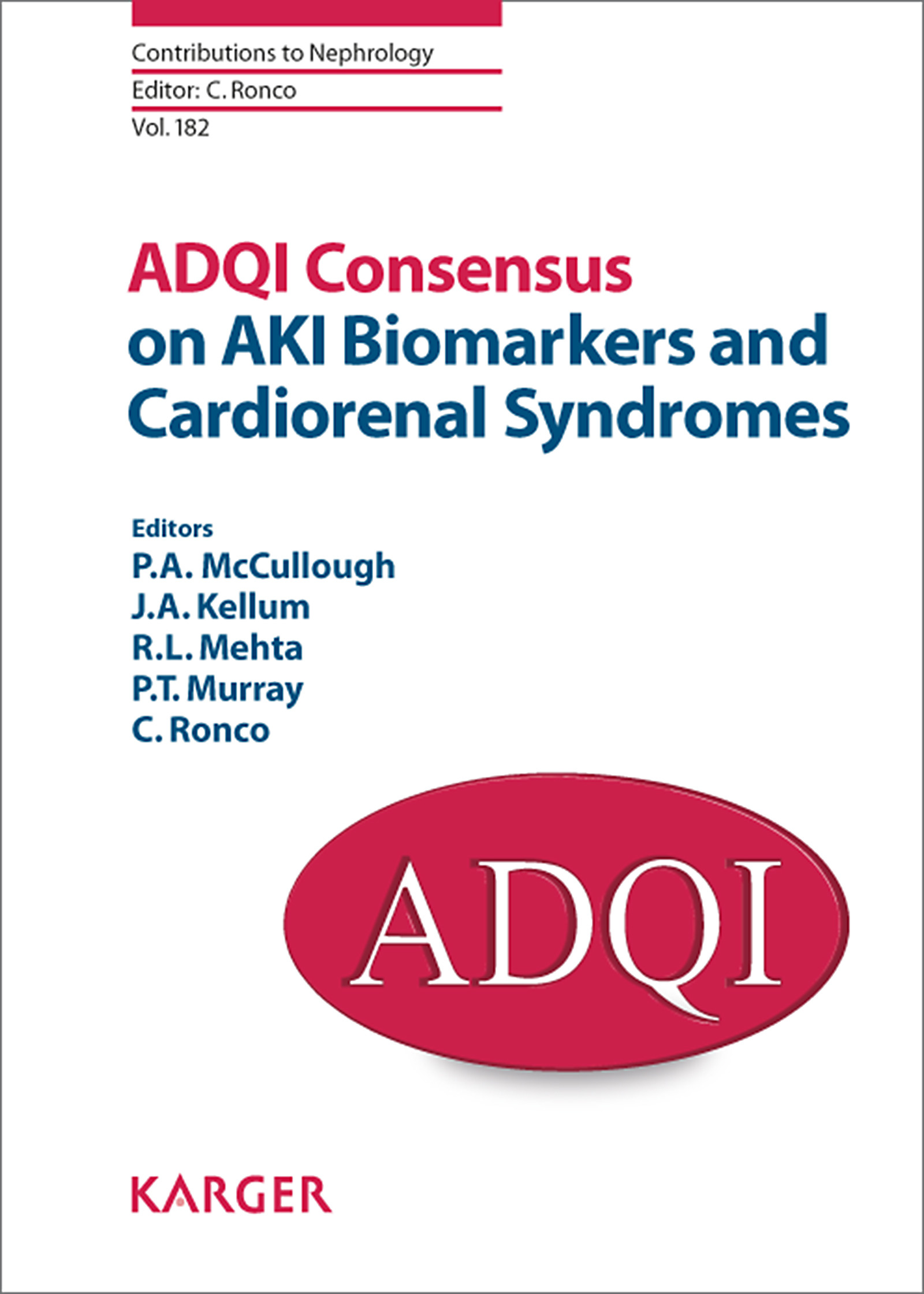 ADQI Consensus on AKI Biomarkers and Cardiorenal Syndromes