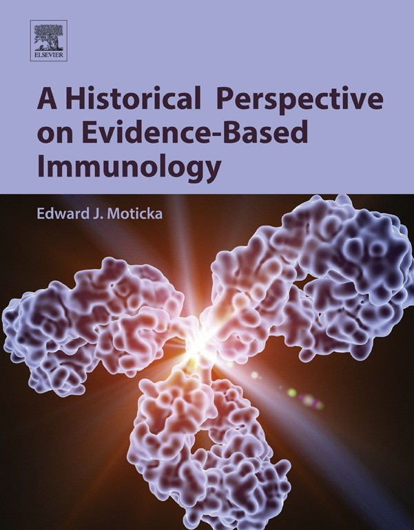 A Historical Perspective on Evidence-Based Immunology