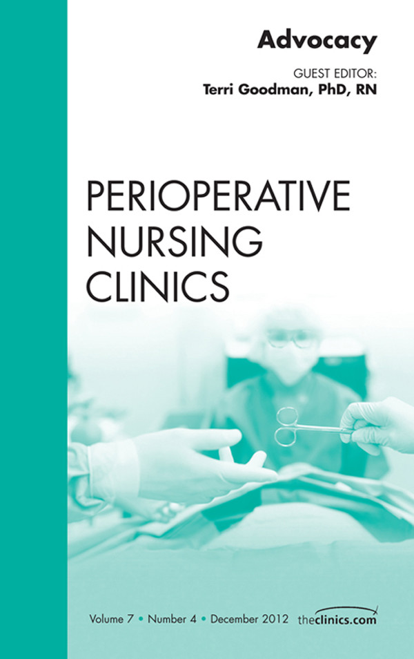 Advocacy, An Issue of Perioperative Nursing Clinics