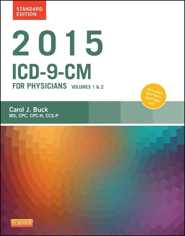 2015 ICD-9-CM for Physicians, Volumes 1 and 2, Standard Edition - E-Book
