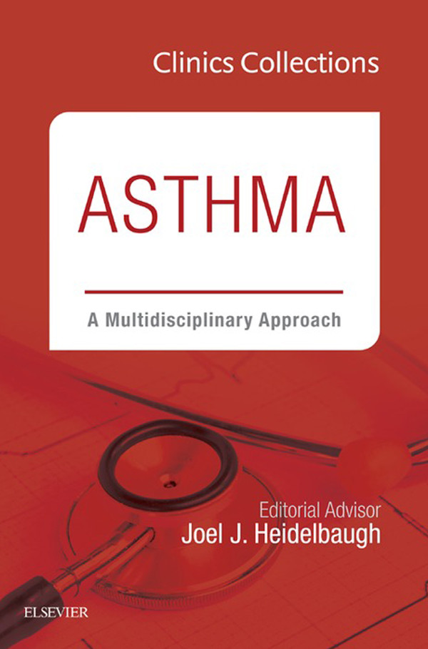 Asthma: A Multidisciplinary Approach, 2C (Clinics Collections),
