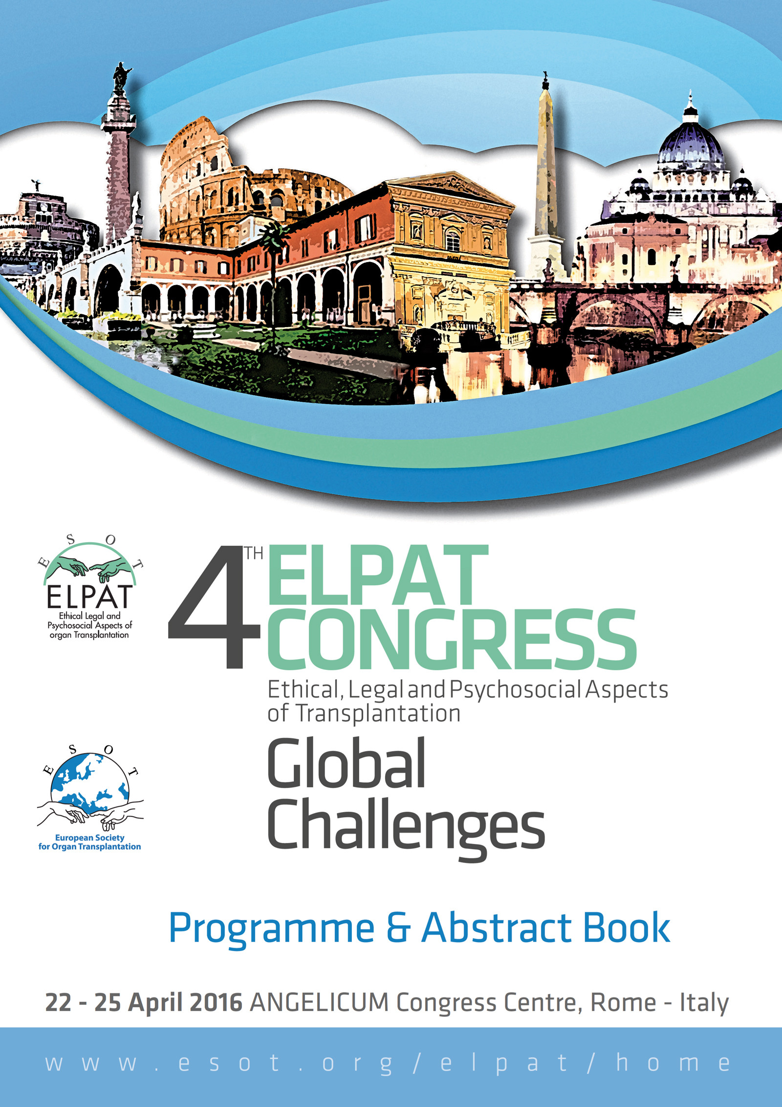 4th Elpat Congress – Ethical, Legal and Psychosocial Aspects of Transplantation. Global Challenges