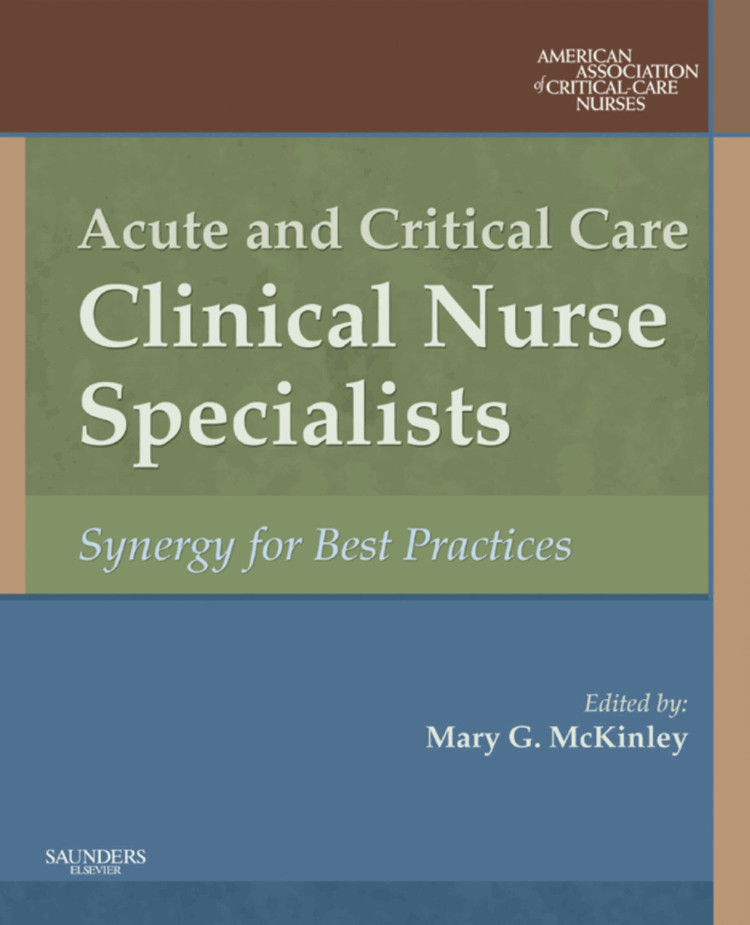 Acute and Critical Care Clinical Nurse Specialists E-book