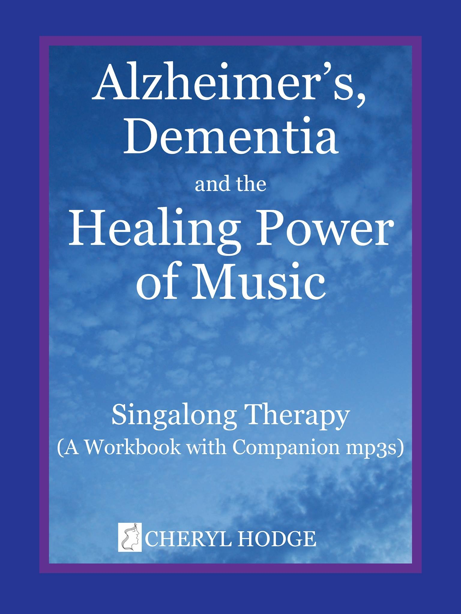 Alzheimers, Dementia and the Healing Power of Music