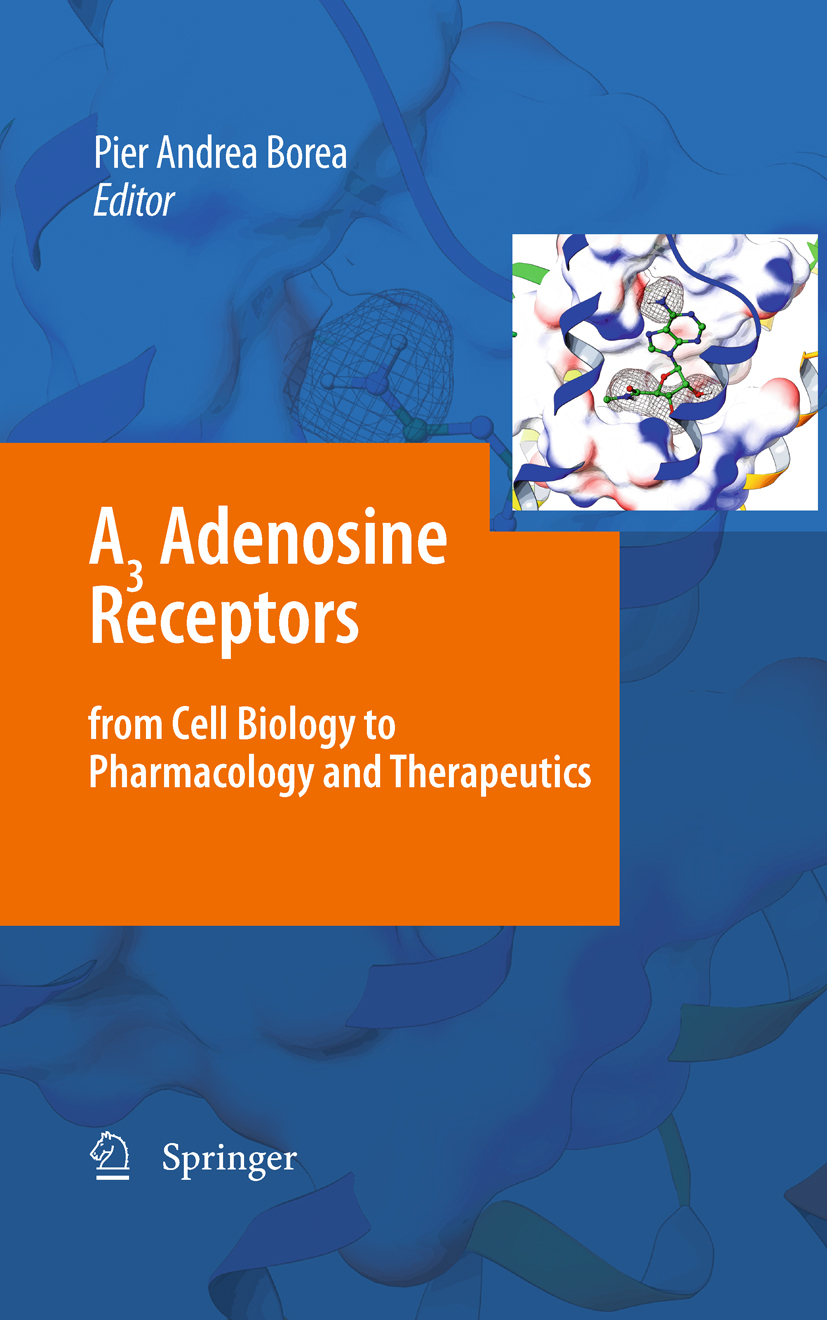 A3 Adenosine Receptors from Cell Biology to Pharmacology and Therapeutics