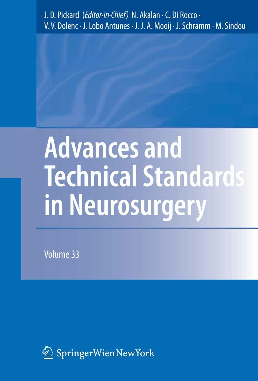 Advances and Technical Standards in Neurosurgery, Vol. 33