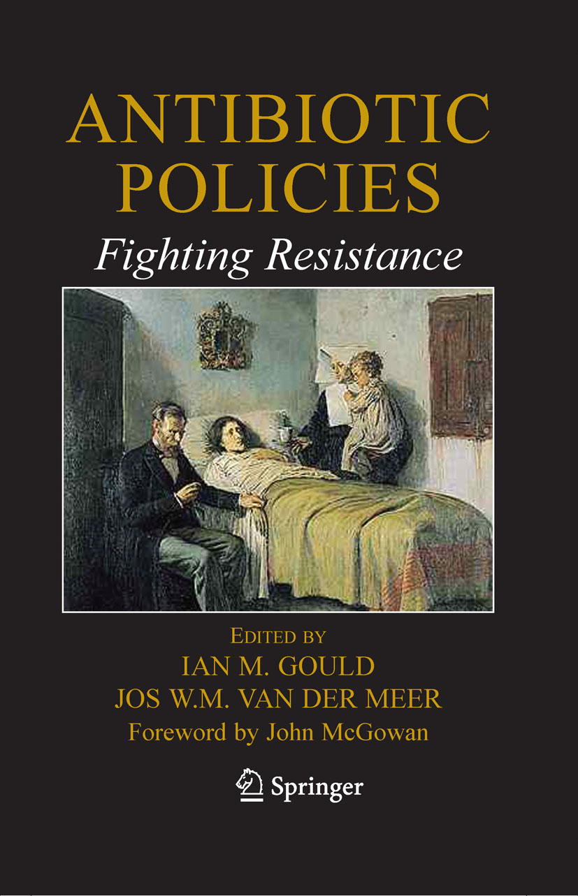 Antibiotic Policies: Fighting Resistance
