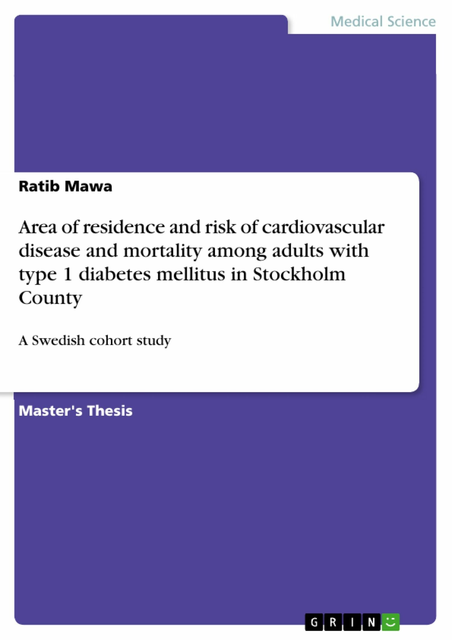 Area of residence and risk of cardiovascular disease and mortality among adults with type 1 diabetes mellitus in Stockholm County
