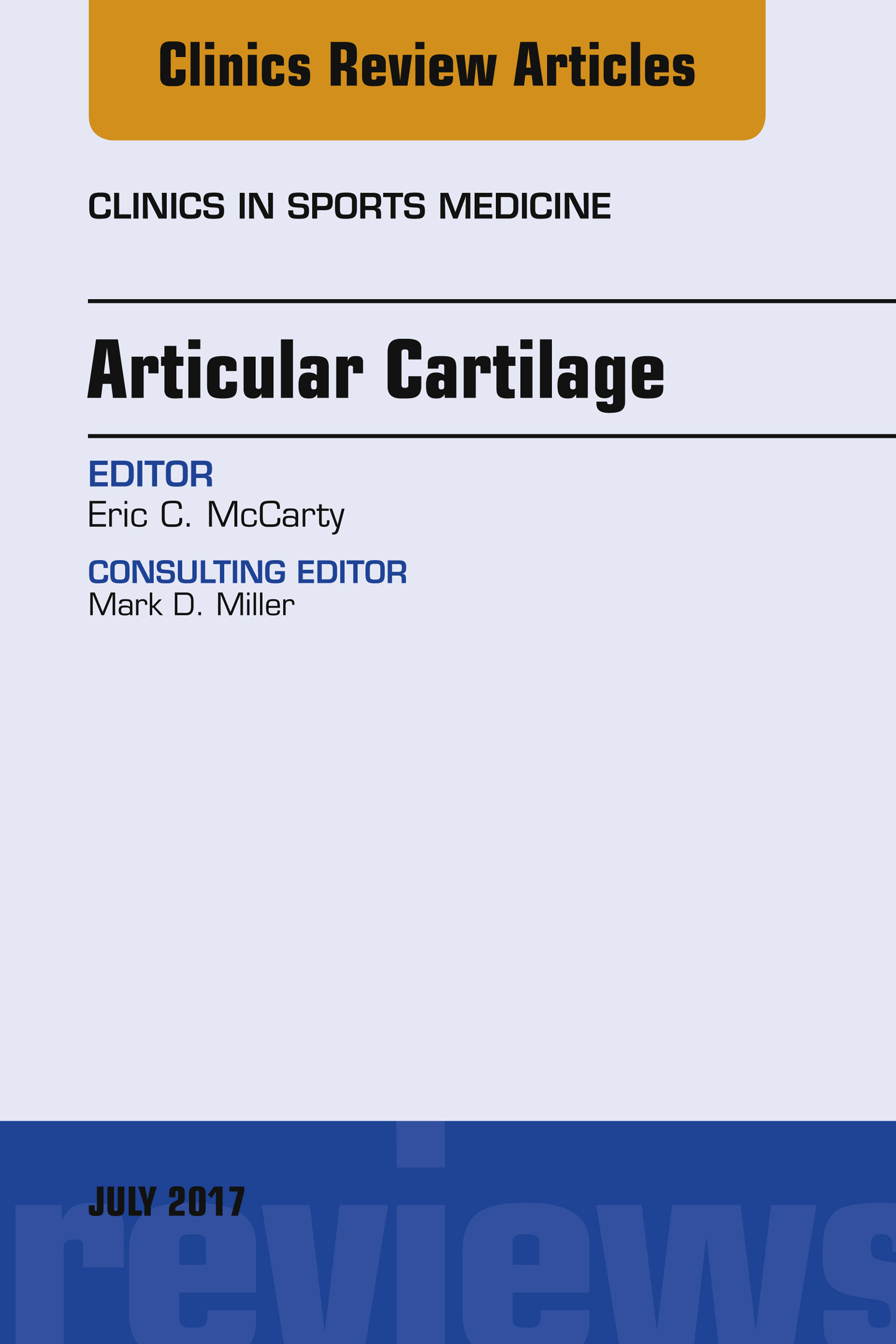 Articular Cartilage, An Issue of Clinics in Sports Medicine, E-Book
