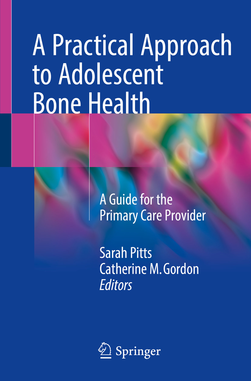 A Practical Approach to Adolescent Bone Health
