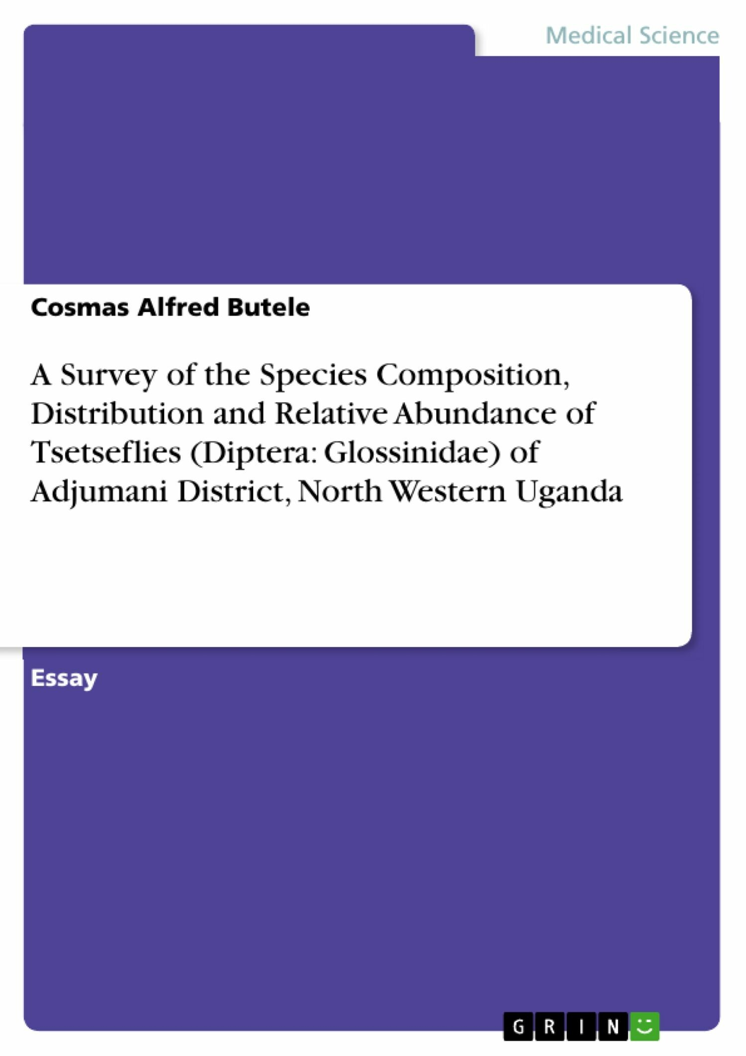 A Survey of the Species Composition, Distribution and Relative Abundance of Tsetseflies (Diptera: Glossinidae) of Adjumani District, North Western Uganda