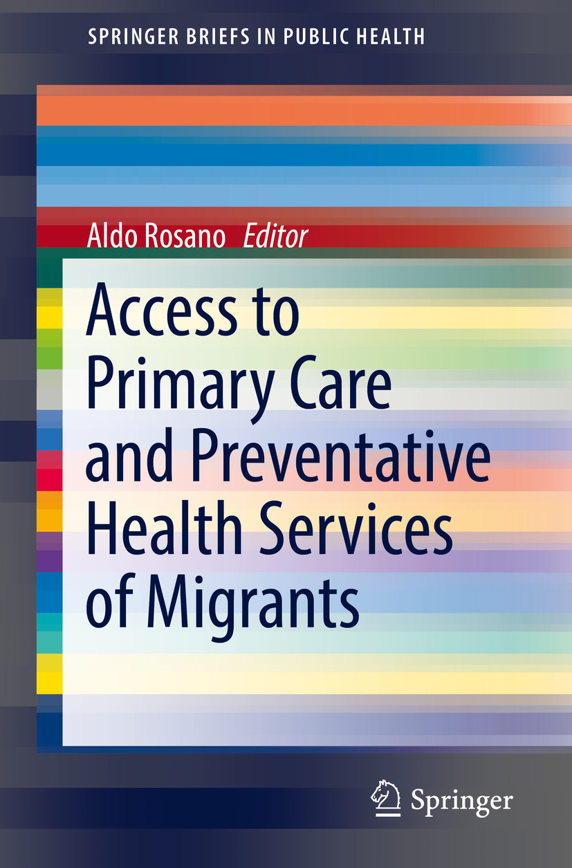 Access to Primary Care and Preventative Health Services of Migrants