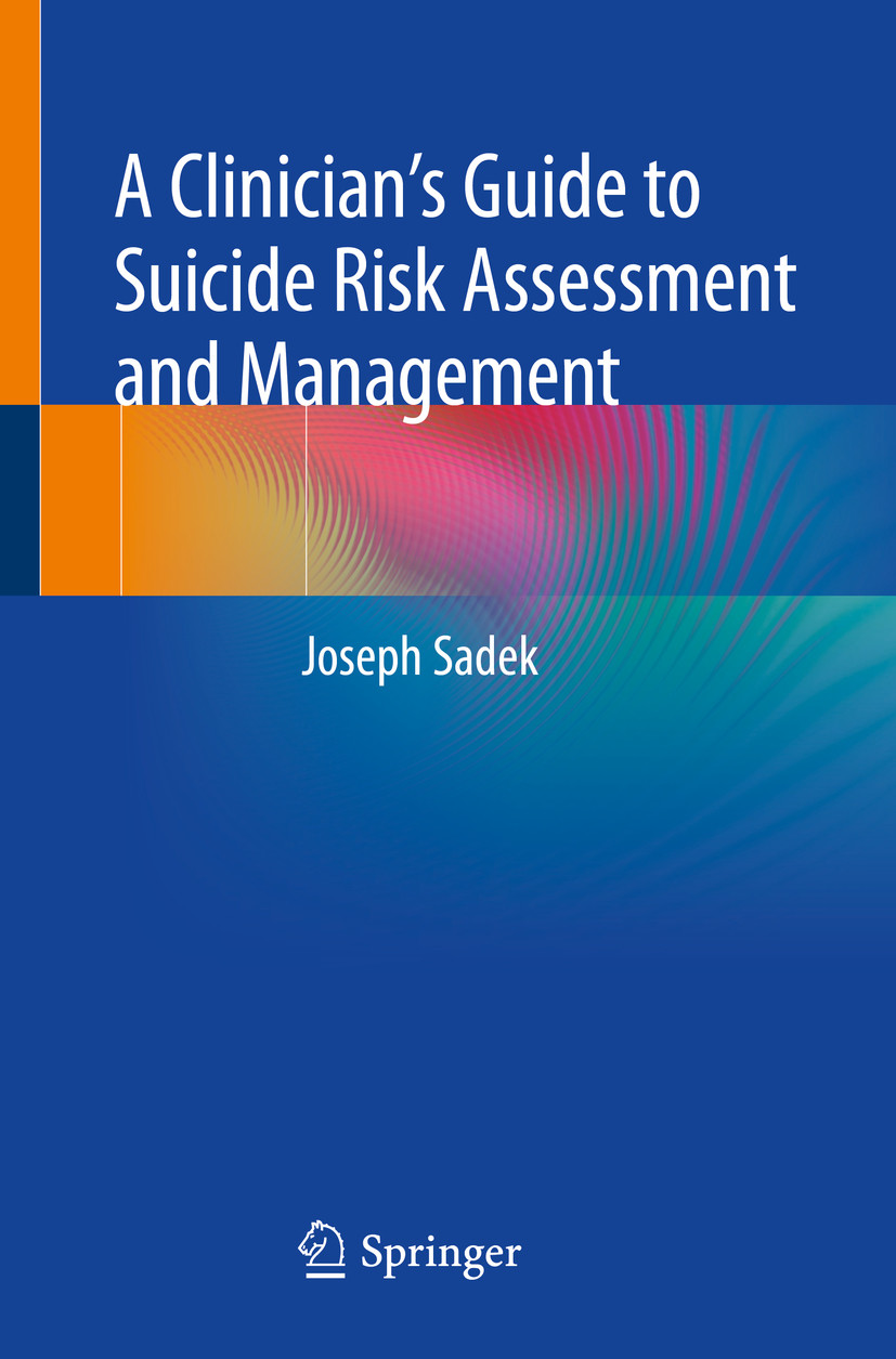 A Clinician's Guide to Suicide Risk Assessment and Management