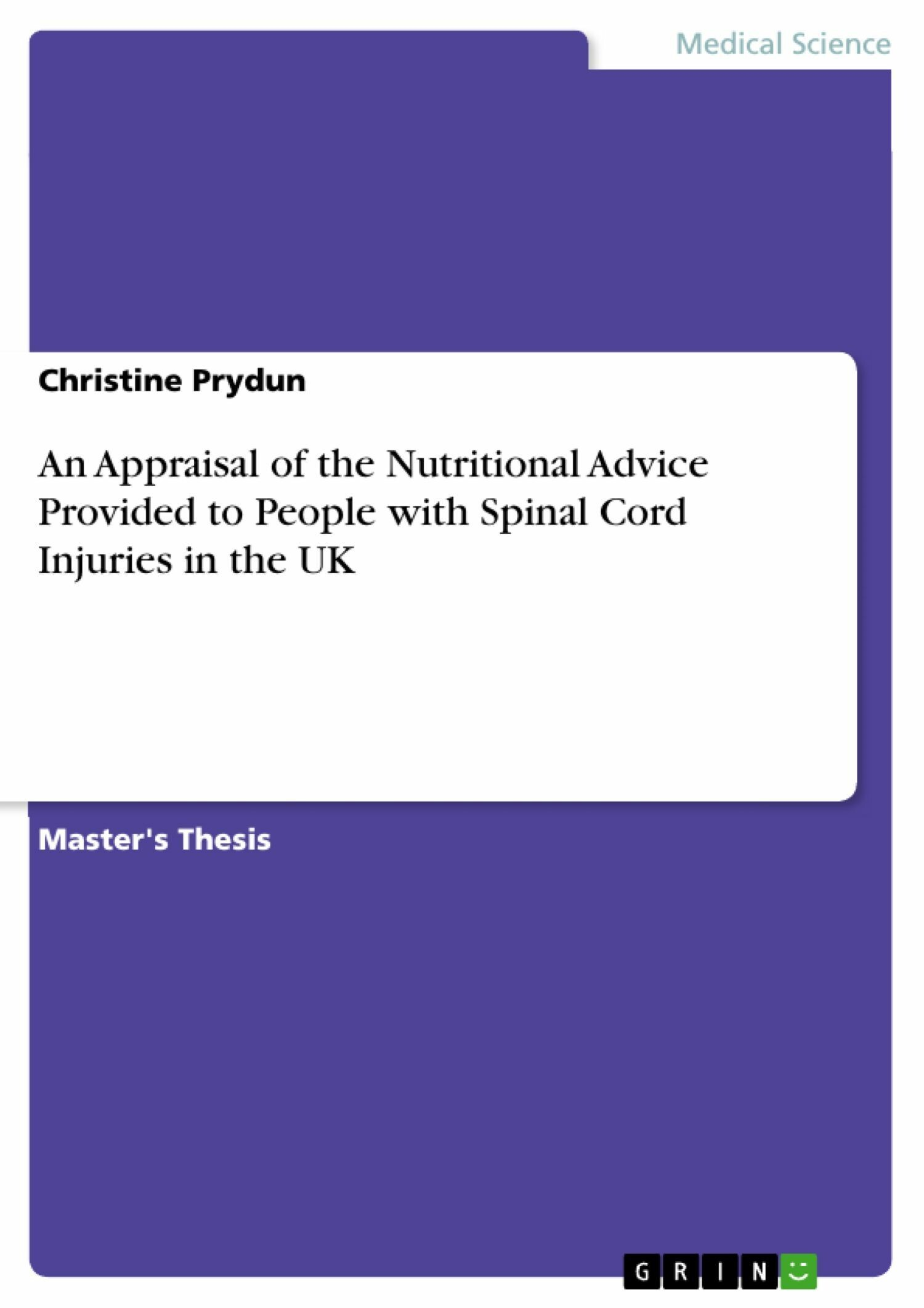 An Appraisal of the Nutritional Advice Provided to People with  Spinal Cord Injuries in the UK