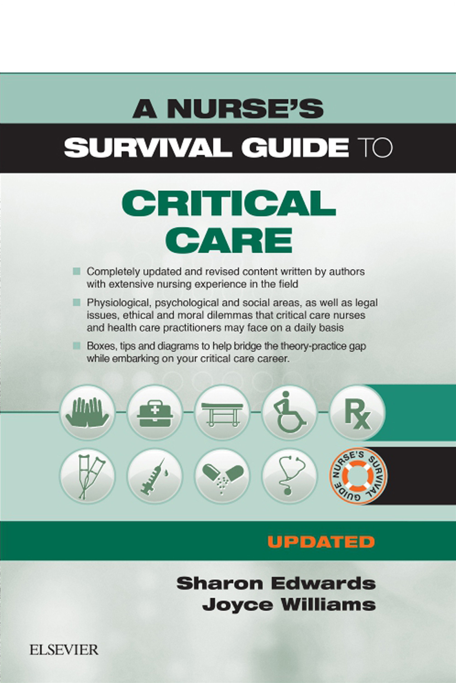 A Nurse's Survival Guide to Critical Care - Updated Edition E-Book