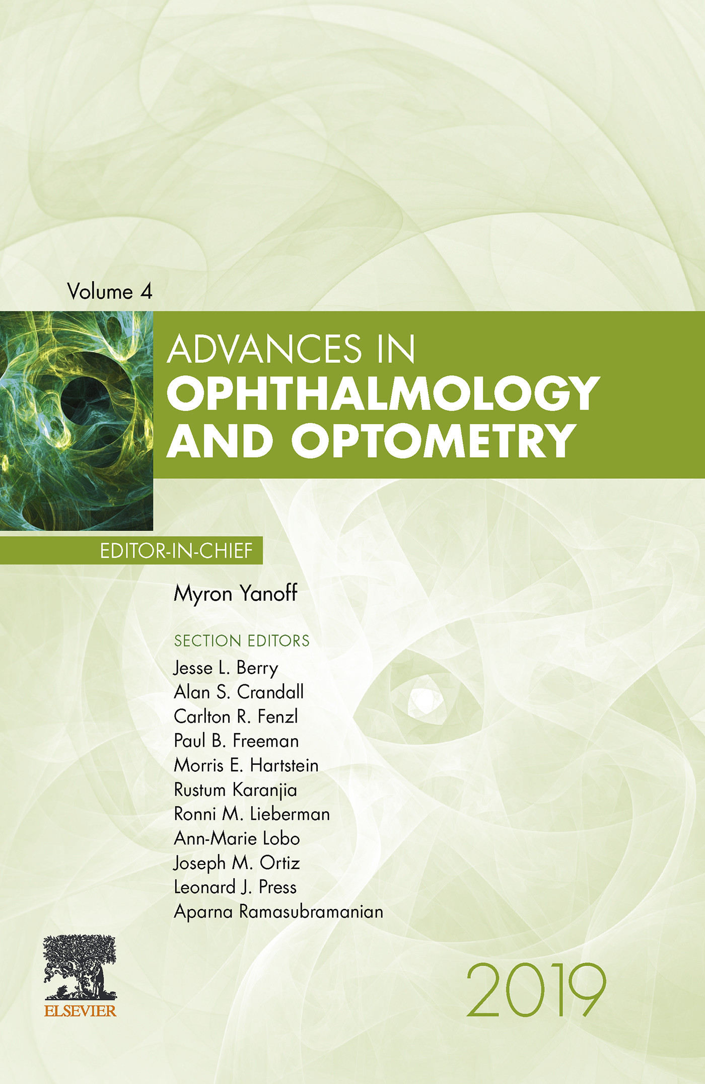 Advances in Ophthalmology and Optometry E-Book