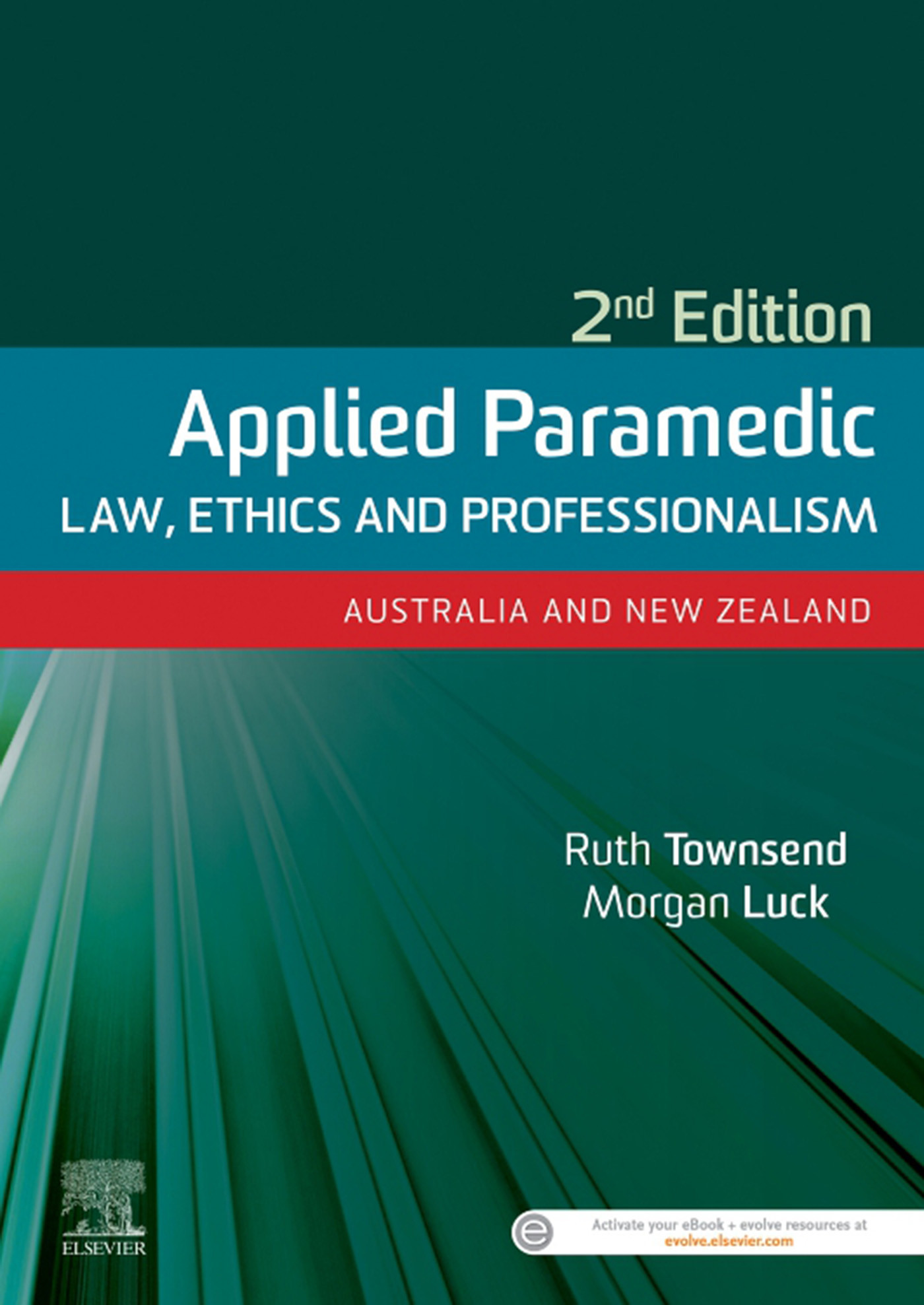 Applied Paramedic Law, Ethics and Professionalism eBook