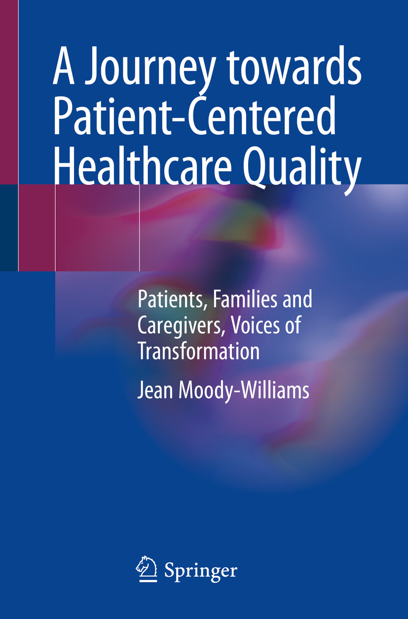 A Journey towards Patient-Centered Healthcare Quality