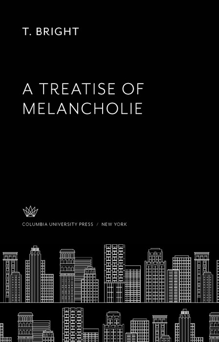 A Treatise of Melancholie
