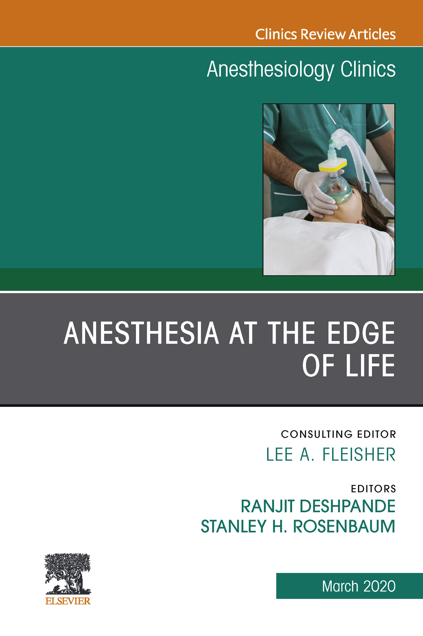 Anesthesia at the Edge of Life,An Issue of Anesthesiology Clinics E-Book