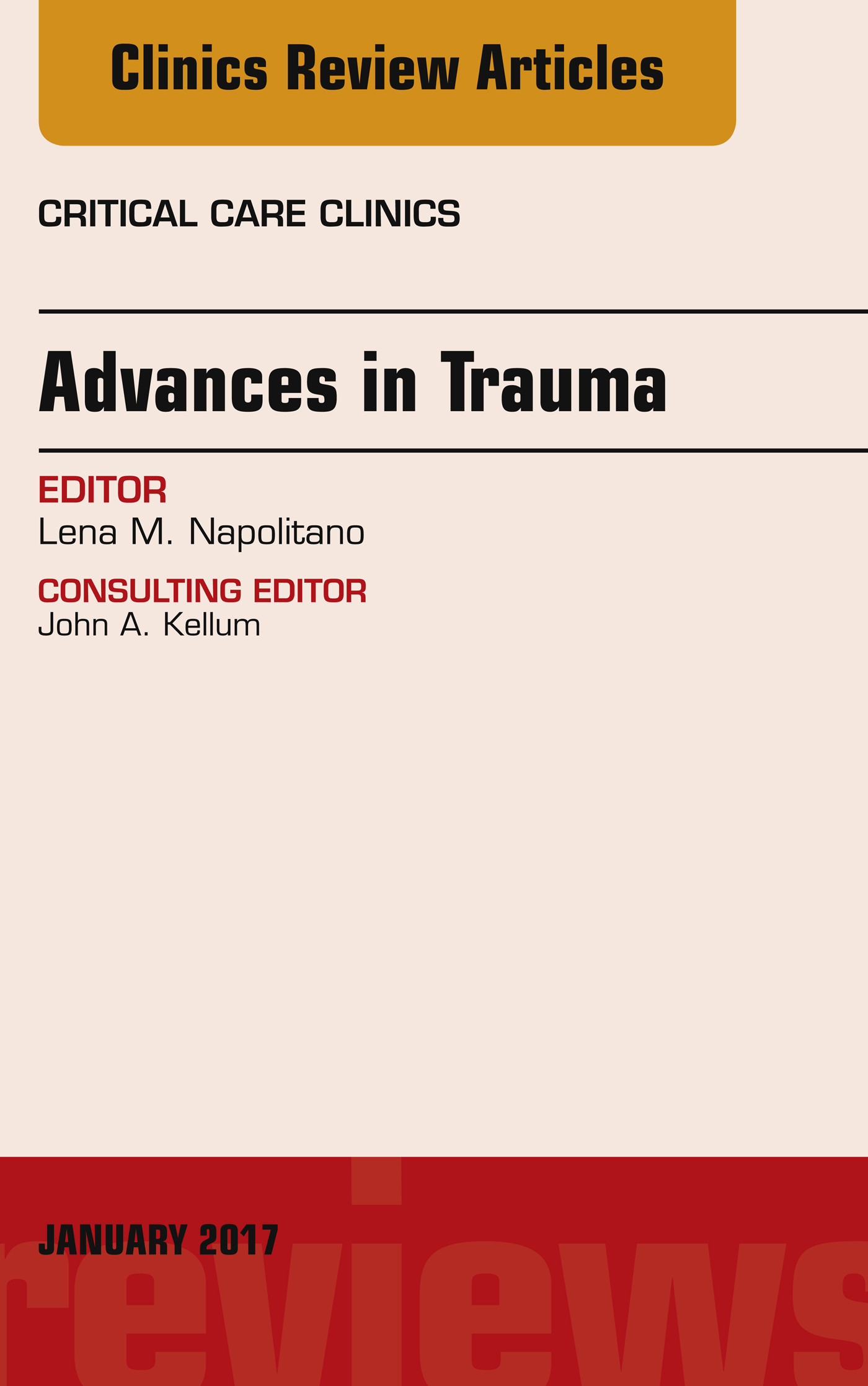 Advances in Trauma, An Issue of Critical Care Clinics, E-Book