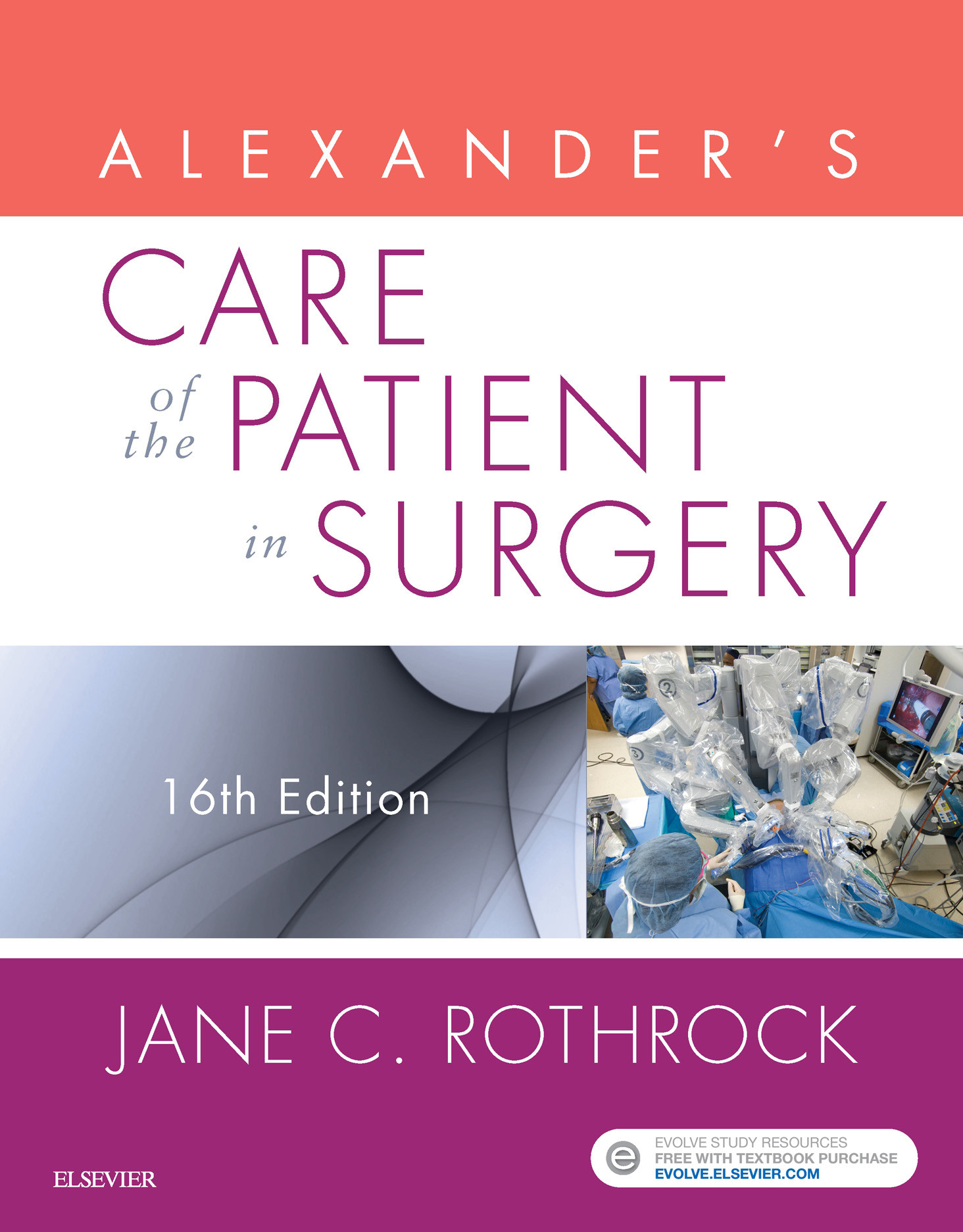 Alexander's Care of the Patient in Surgery - E-Book