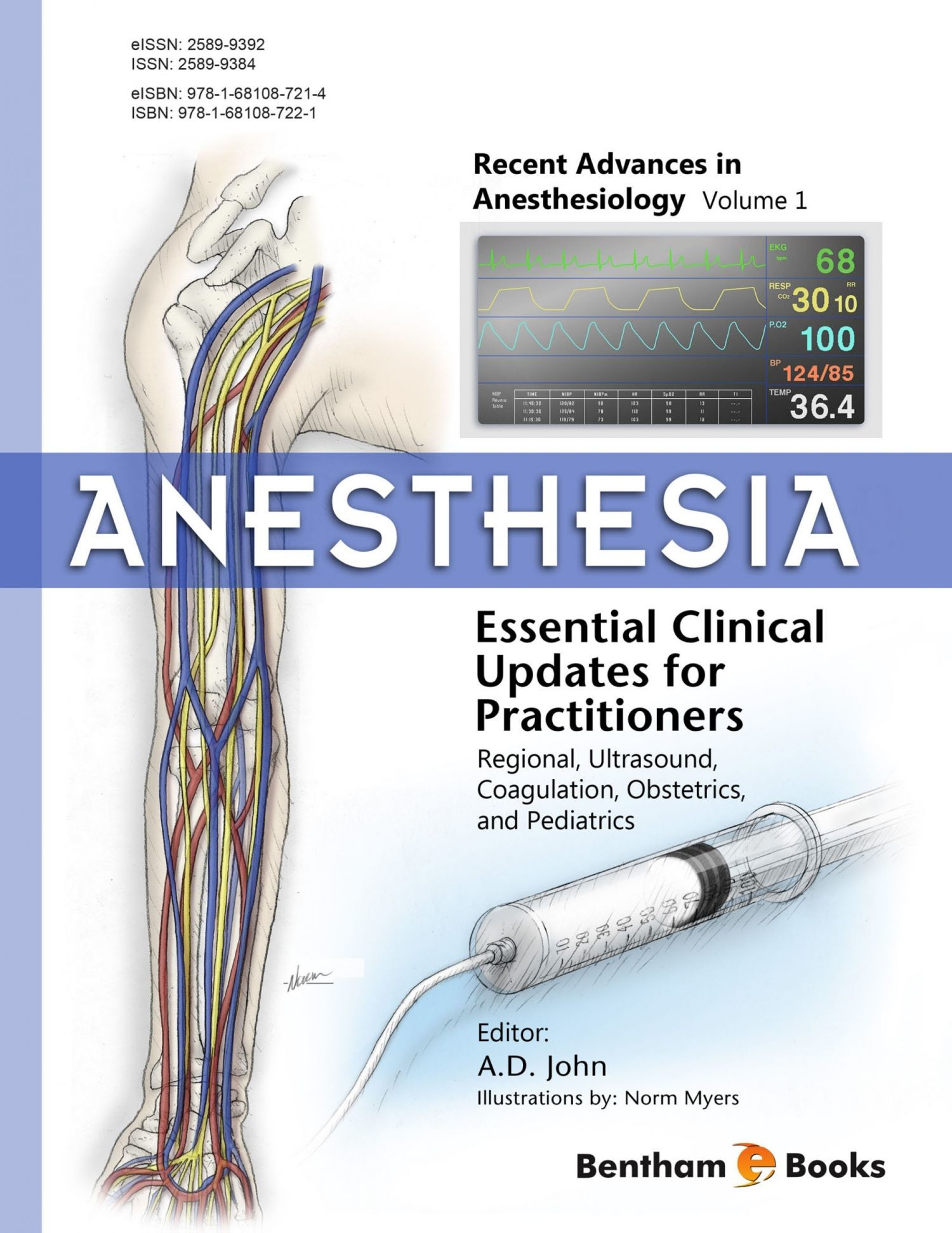 Anesthesia: Essential Clinical Updates for Practitioners - Regional, Ultrasound, Coagulation, Obstetrics and Pediatrics