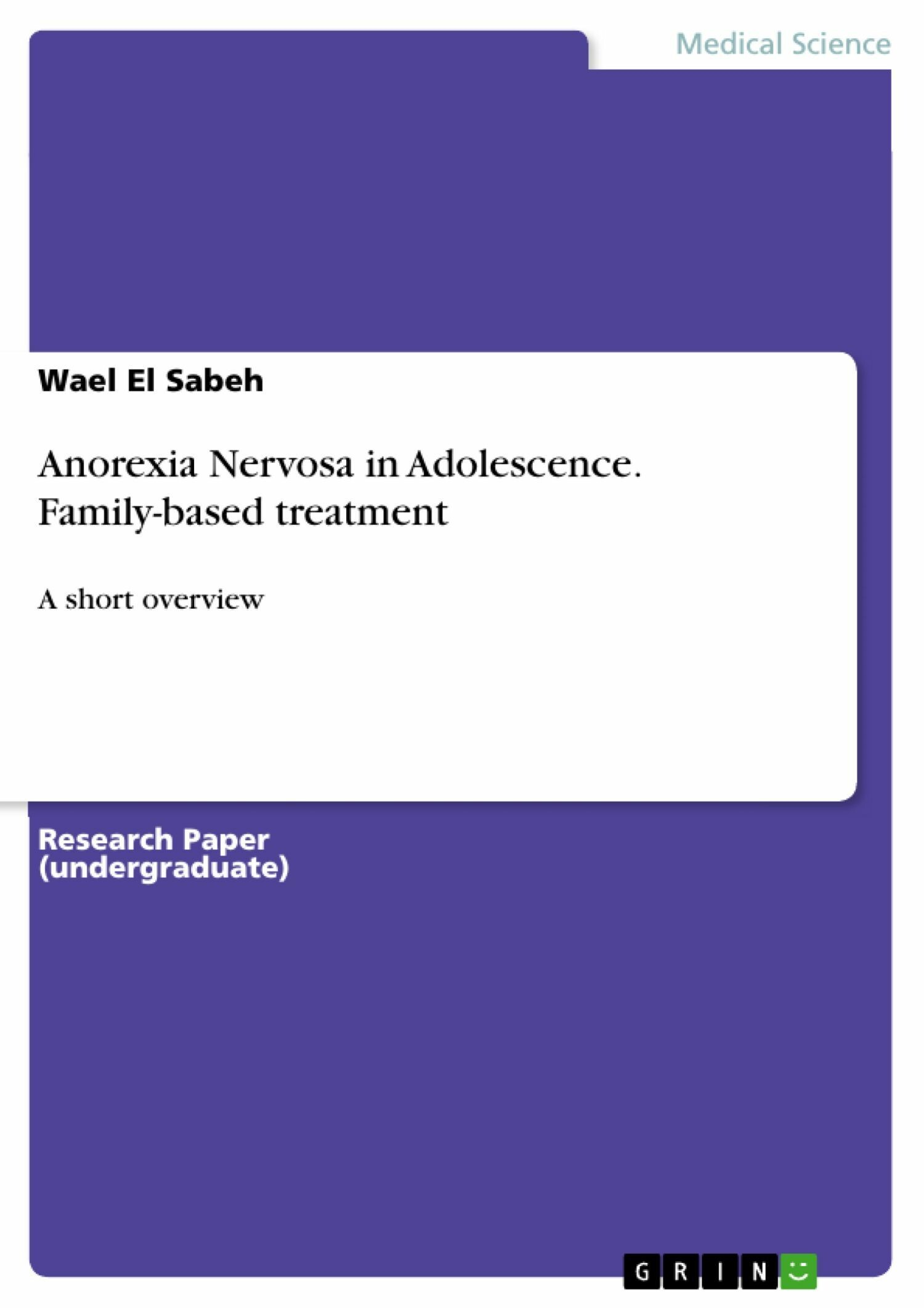 Anorexia Nervosa in Adolescence. Family-based treatment