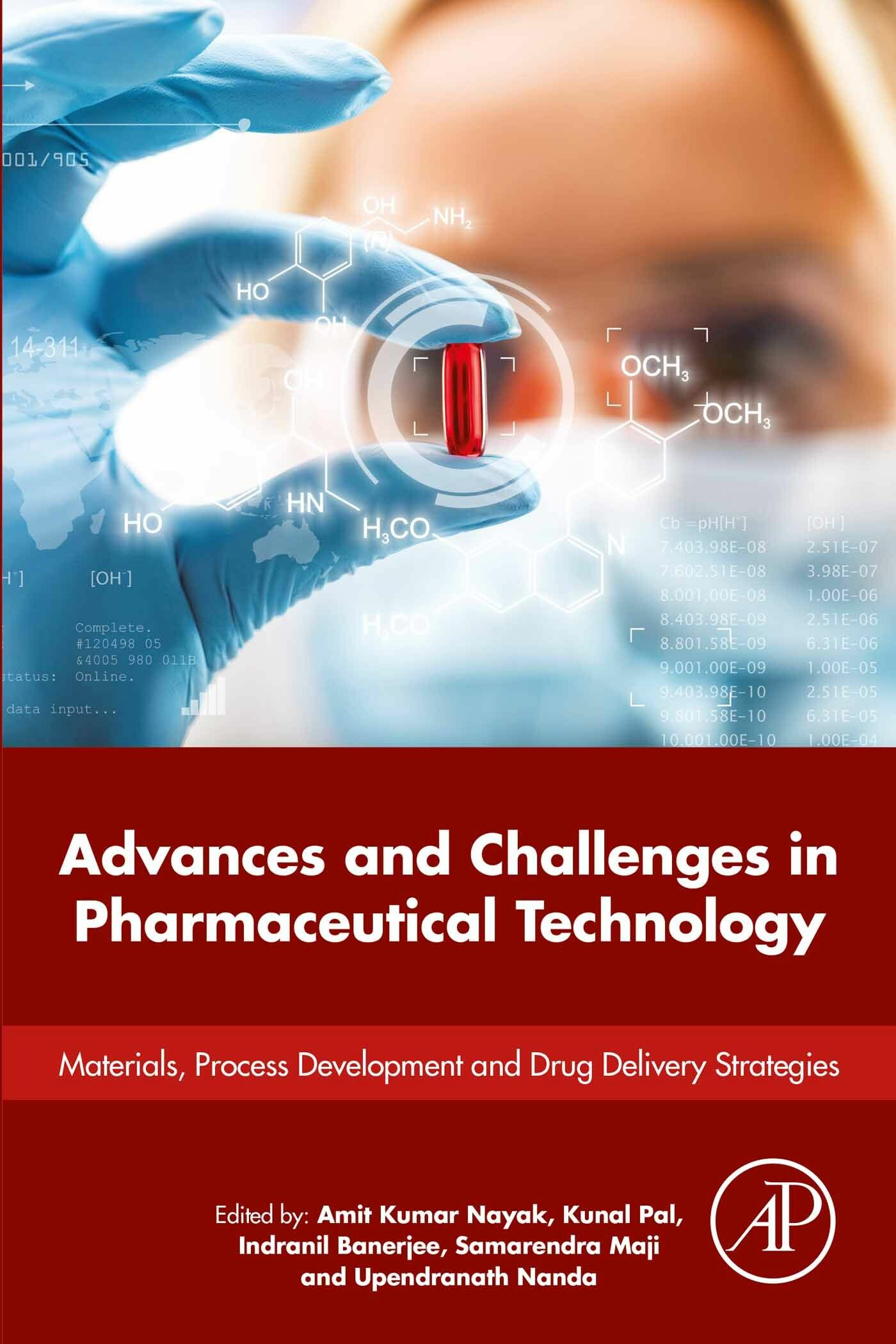 Advances and Challenges in Pharmaceutical Technology
