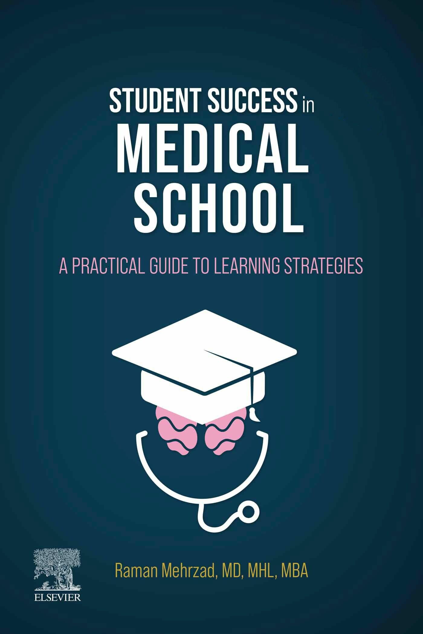 Student Success in Medical School E Book   E Book