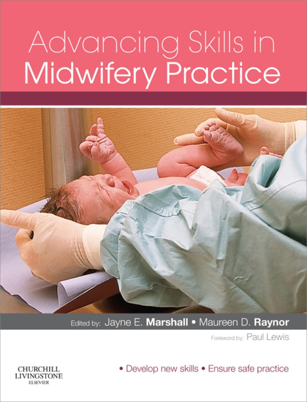 Advancing Skills in Midwifery Practice E-Book
